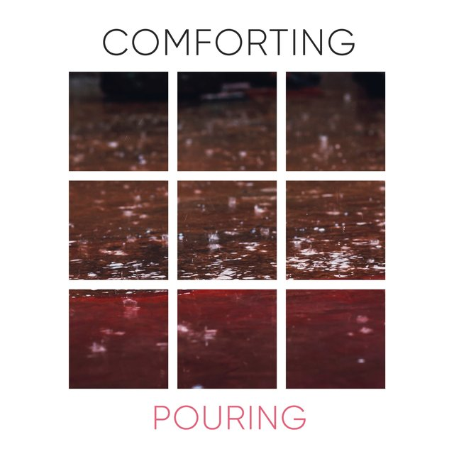 # Comforting Pouring