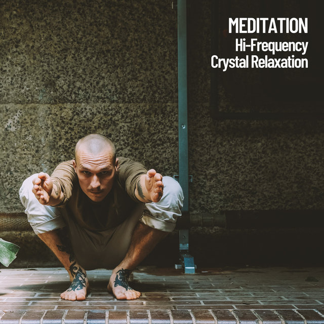 Meditation: Hi-Frequency Crystal Relaxation