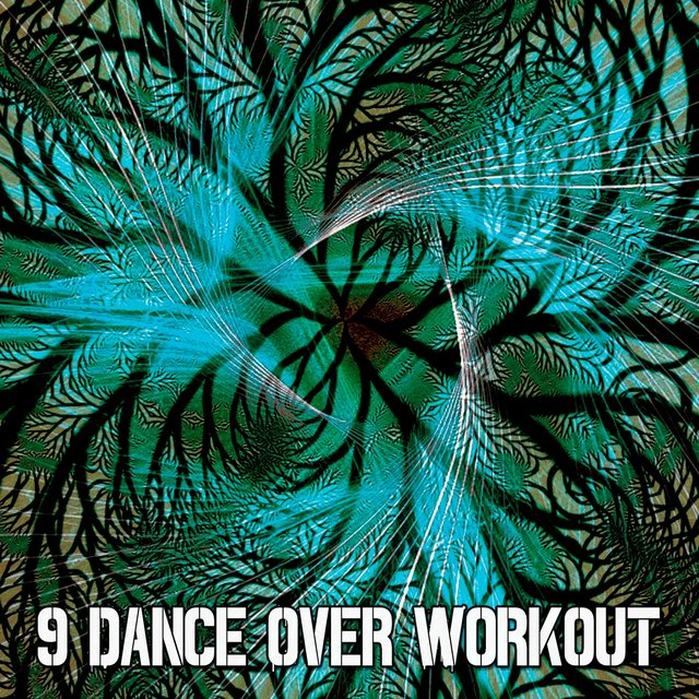 9 Dance over Workout