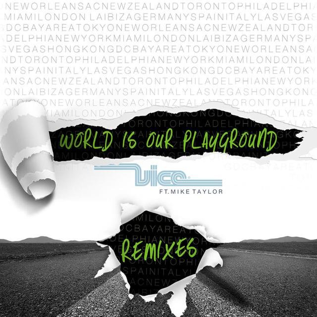 World Is Our Playground (Remixes)