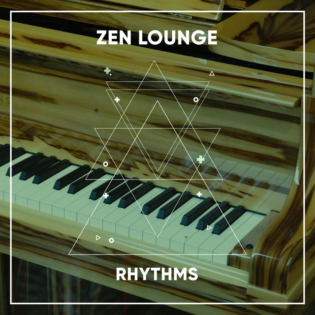 Zen Lounge Therapy Rhythms