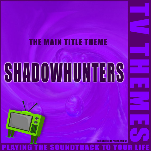 Shadowhunters - The Main Title Theme