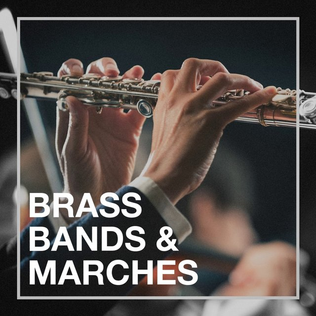 Brass Bands & Marches