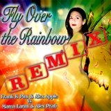 Fly Over the Rainbow