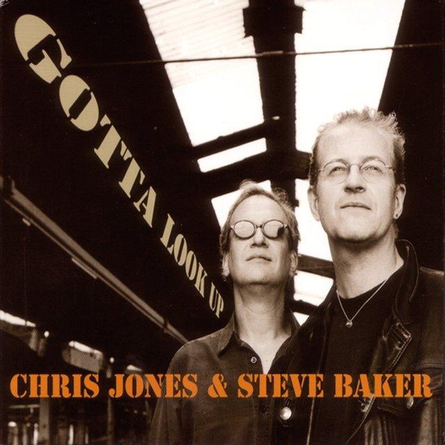 Cover art for album Gotta Look Up by Chris Jones, Steve Baker