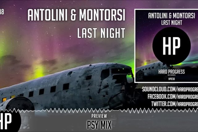 Antolini, Montorsi - Last Night (Psy Mix) - Official Preview (HP038)