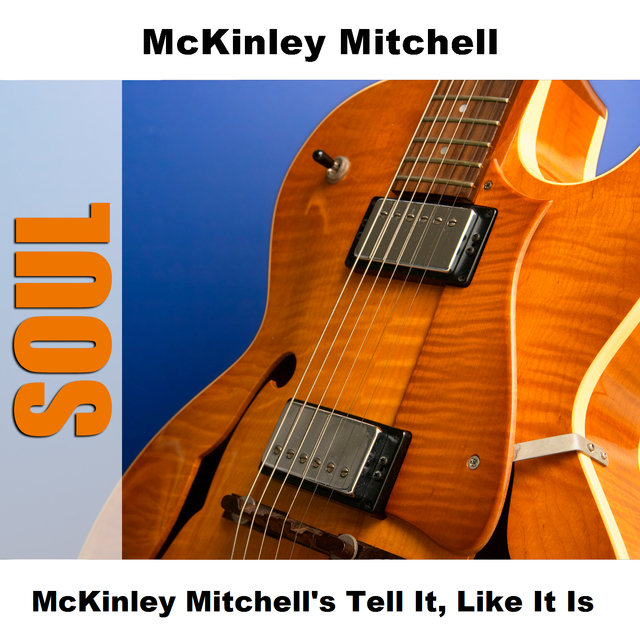 McKinley Mitchell's Tell It, Like It Is