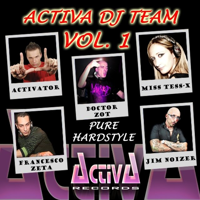 Activa DJ Team, Vol. 1: Pure Hardstyle
