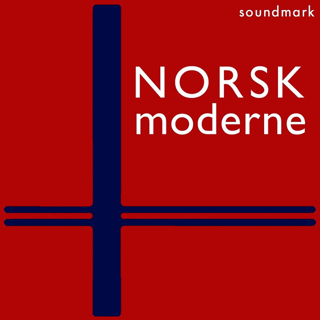 Norsk Moderne Premiere Recordings: Harald Saeverud and Klaus Egge