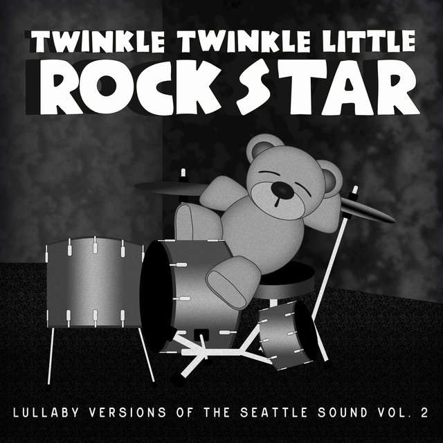 Grunge Baby!  Lullaby Versions of the Seattle Sound, Vol. 2