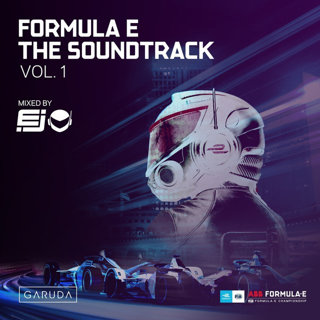 Formula E The Soundtrack, Vol. 1