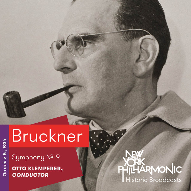 Bruckner: Symphony No. 9 (Recorded 1934)