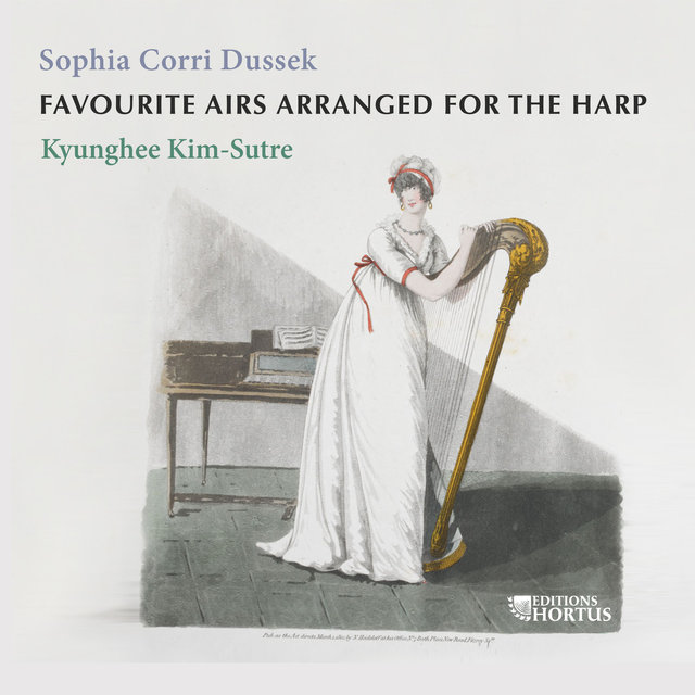 Sophia Corri Dussek: Favourite Airs Arranged for the Harp