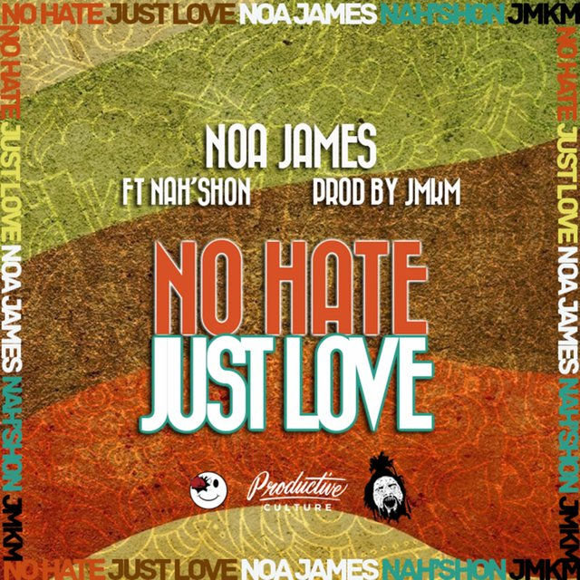 No Hate Just Love (feat. Nah'shon)