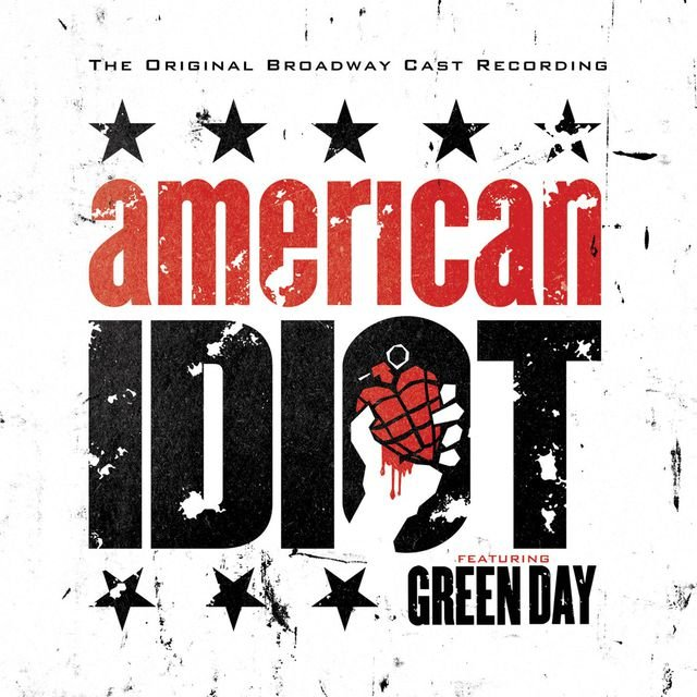 American Idiot - The Original Broadway Cast Recording Featuring Green Day
