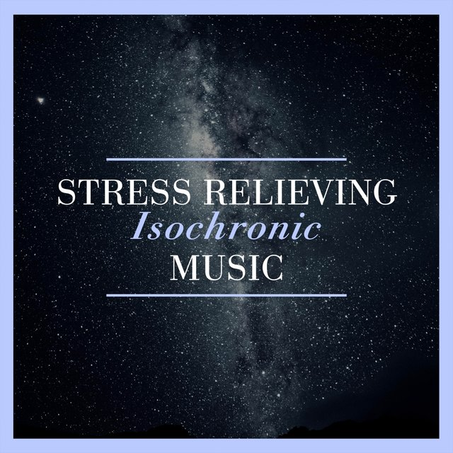 Stress Relieving Isochronic Music