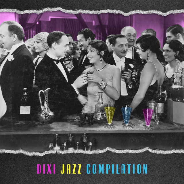 Dixi Jazz Compilation (Best Party Music, Easy Listening, New Orleans Jazz)