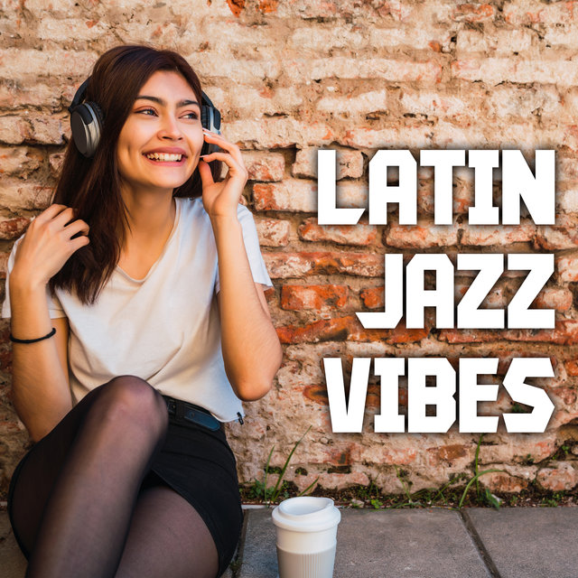 Latin Jazz Vibes: Unique Collection of Hot Cuban Rhythms