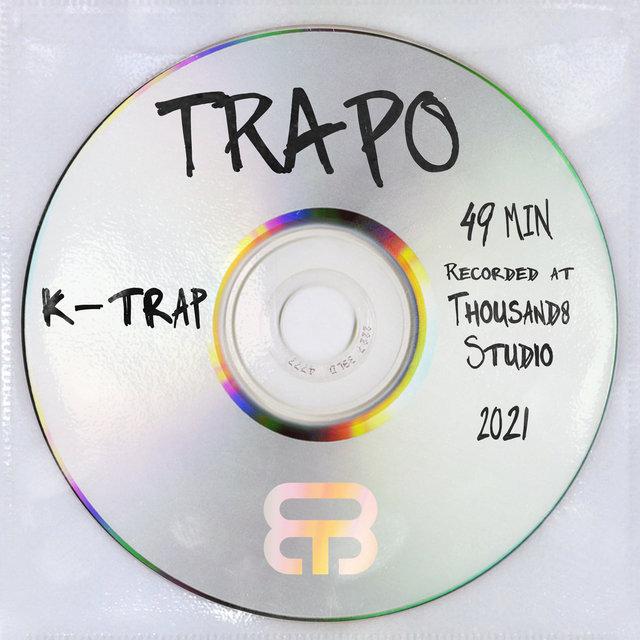 Cover art for album Trapo by K-Trap