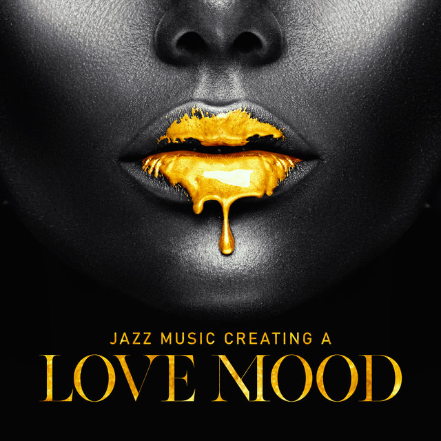 Jazz Music Creating a Love Mood