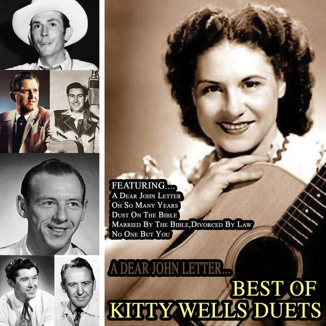A Dear John Letter... Best of Kitty Wells Duets