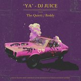 YA (feat. The Quiett, Reddy)