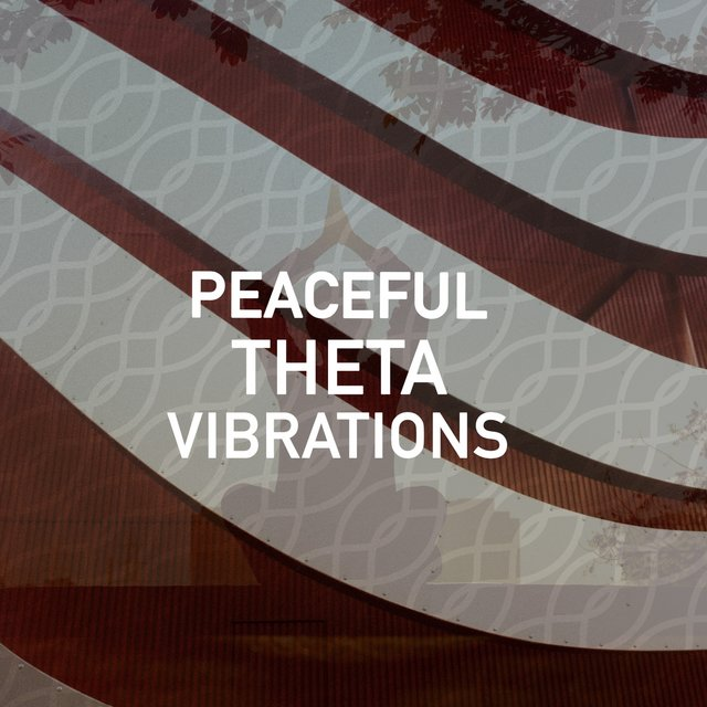 Peaceful Theta Vibrations