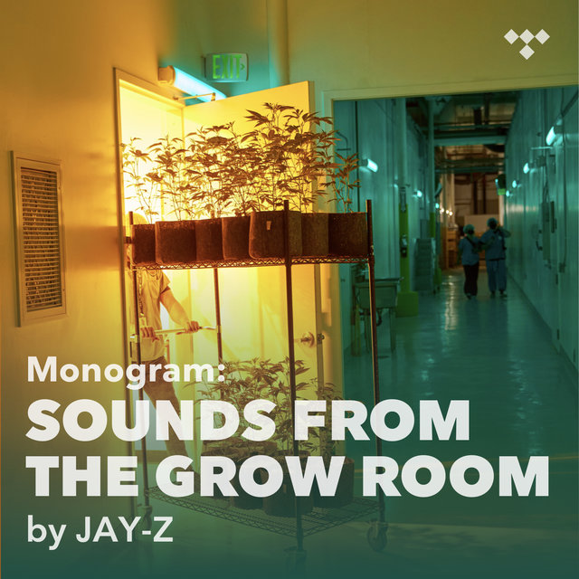 Cover art for album Monogram: Sounds from the Grow Room  by JAY-Z