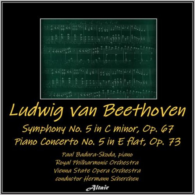 Beethoven: Sinfonia NO. 5 in C Minor, OP. 67 - Piano Concerto NO. 5 in E Flat, OP. 73 (Live)