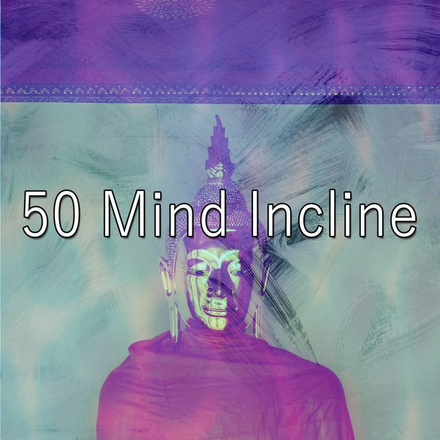 50 Mind Incline