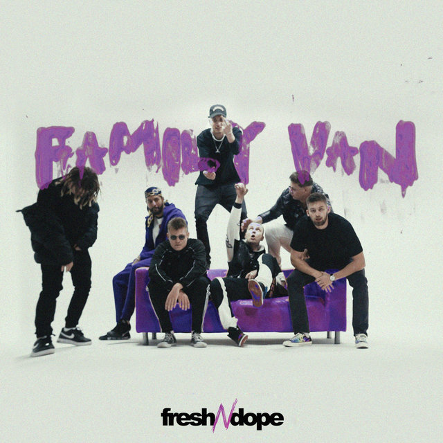 Fresh N Dope Family Van
