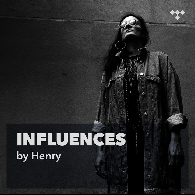 HENRY : Influences