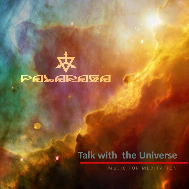 Talk with the Universe (Music for Meditation)