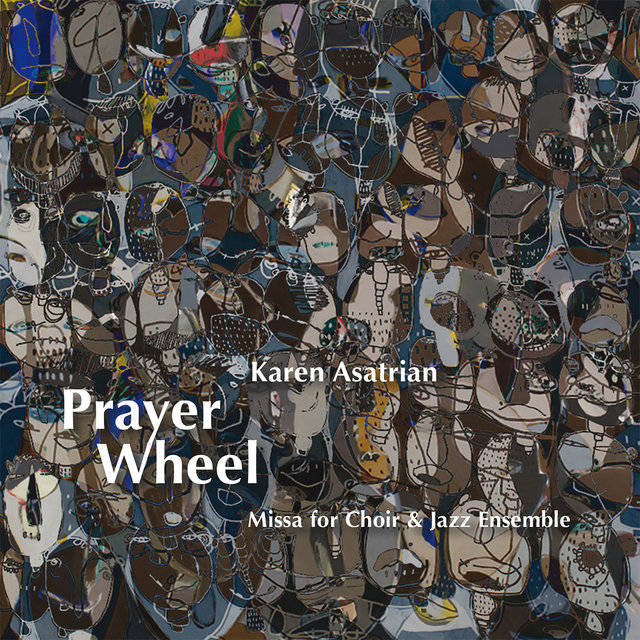 Karen Asatrian: Prayer Wheel (Live)