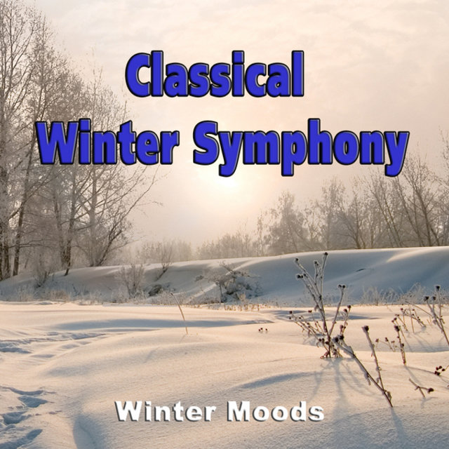 Classical Winter Symphony - Winter Moods
