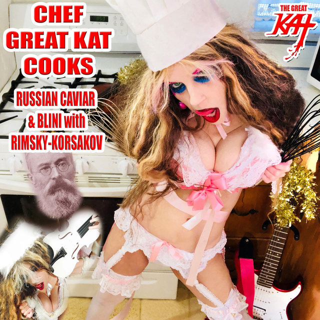 Chef Great Kat Cooks Russian Caviar And Blini With Rimsky-korsakov