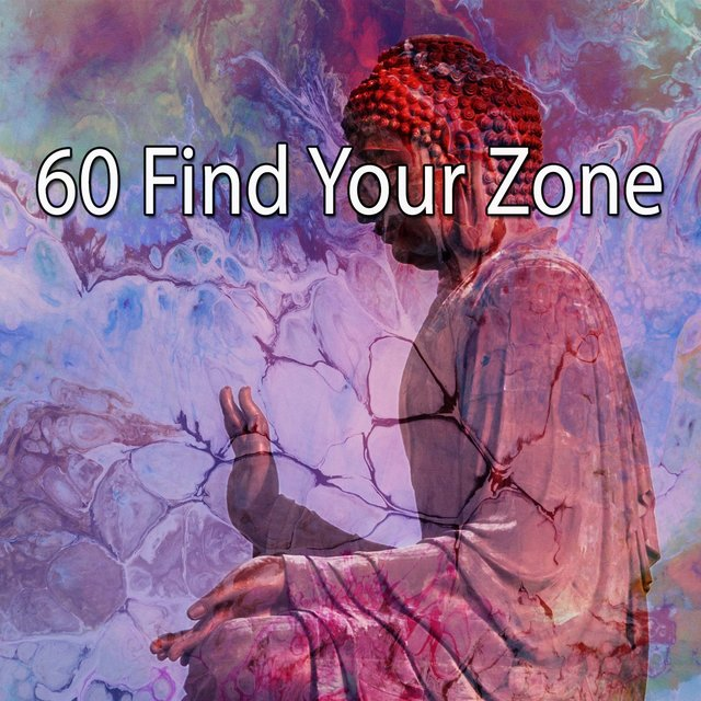 60 Find Your Zone