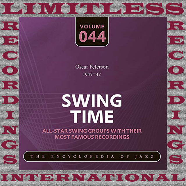 Swing Time, 1945-47 (HQ Remastered Version)