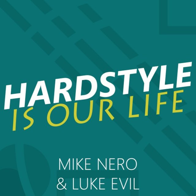 Hardstyle Is Our Life