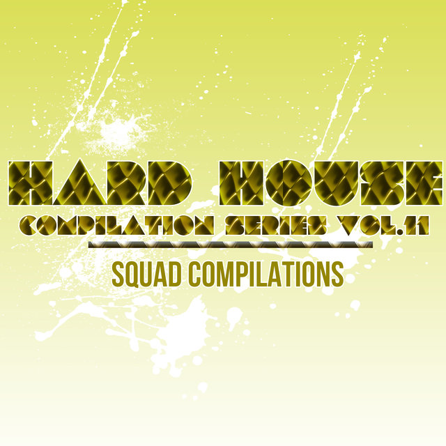 Hard House Compilation Series Vol.11