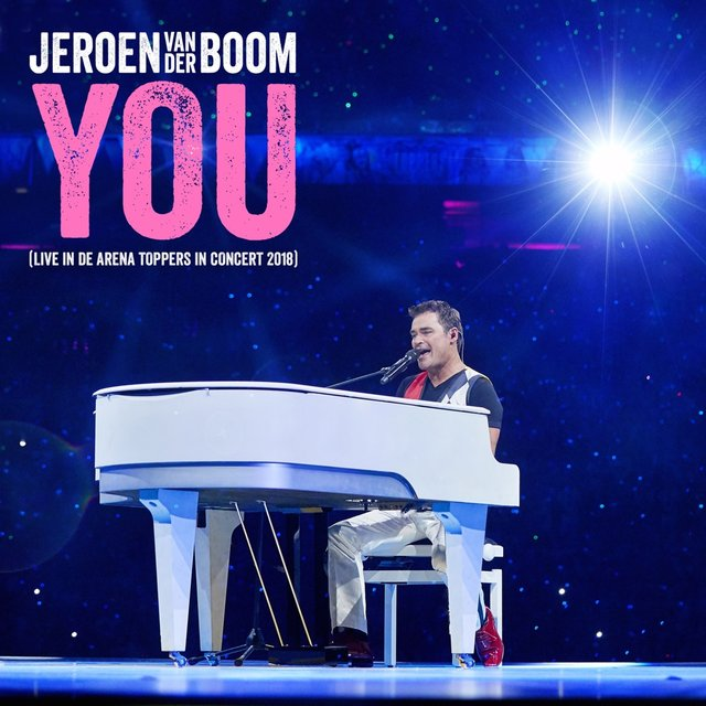 You (Live in de Arena - Toppers In Concert 2018)