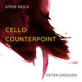 Reich: Cello Counterpoint - 1. Fast