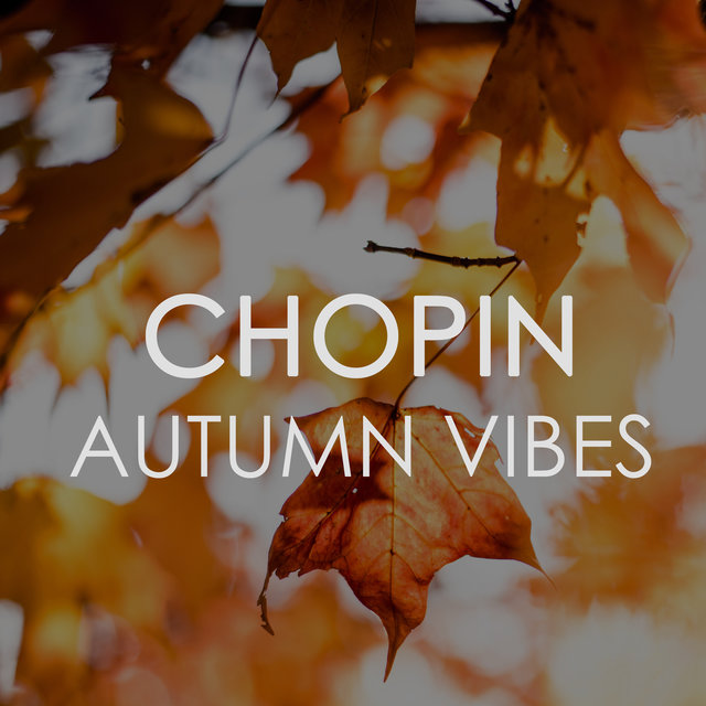 Chopin Autumn Vibes