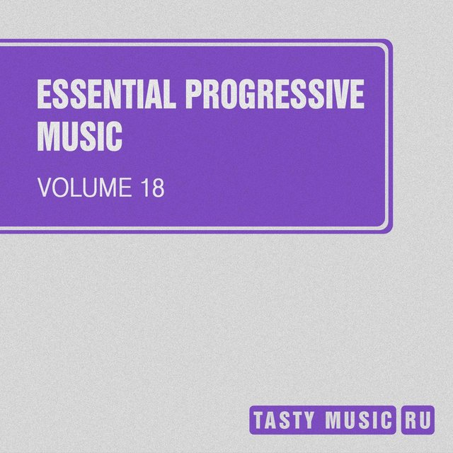 Essential Progressive Music, Vol. 18