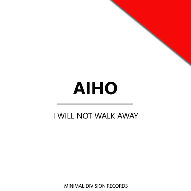 I Will Not Walk Away