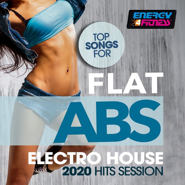Top Songs For Flat ABS Electro House 2020 Hits Session