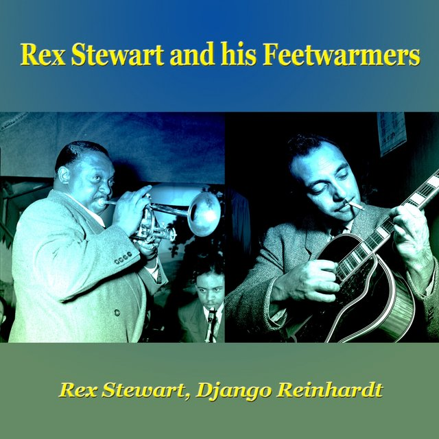 Rex Stewart and His Feetwarmers