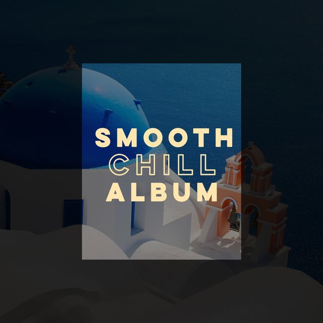 Smooth Chill Album