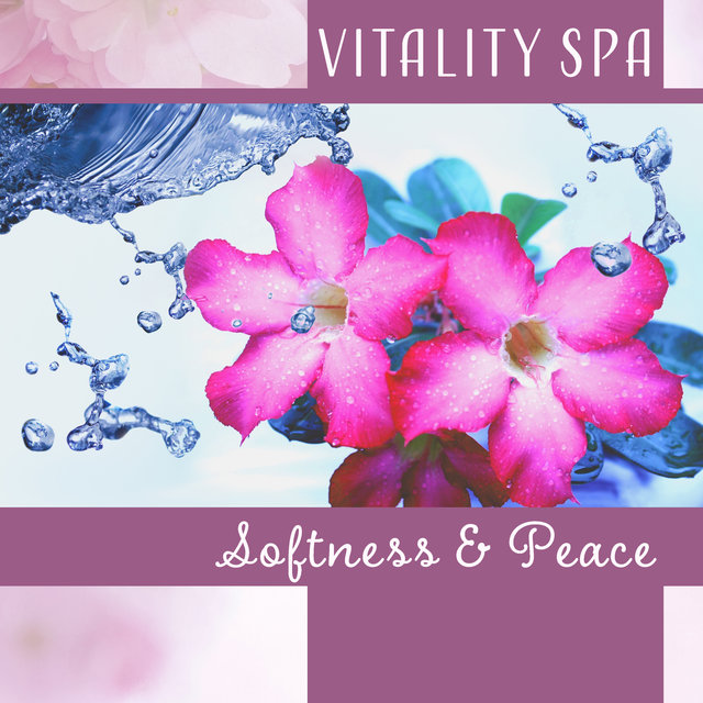 Vitality Spa – Softness & Peace