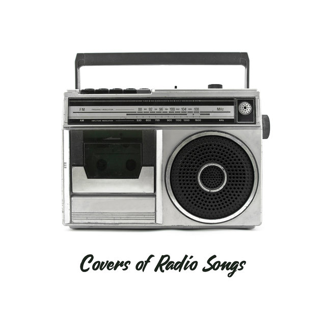 Covers of Radio Songs